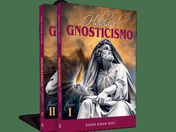 Habla el gnosticismoHabla el gnosticismo - Kwen Khan Khu