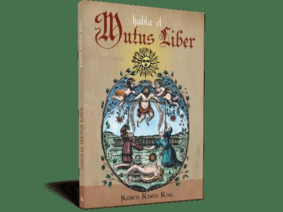 Habla el Mutus Liber - Kwen Khan Khu