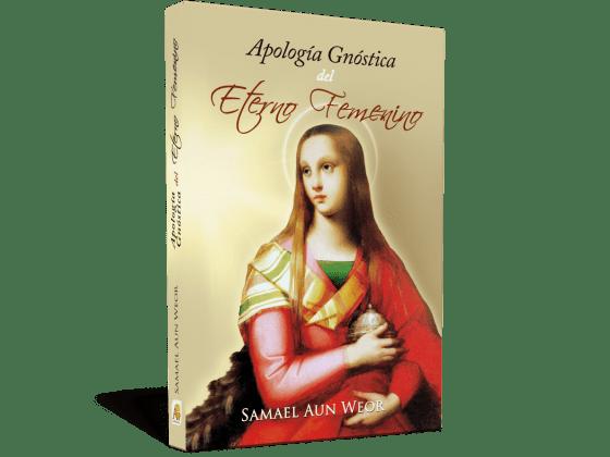 Apologia gnostica dell'Eterno Femminino - V.M. Samael Aun Weor