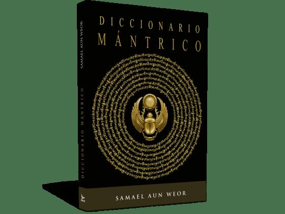 Dizionario mantrico - V.M. Samael Aun Weor