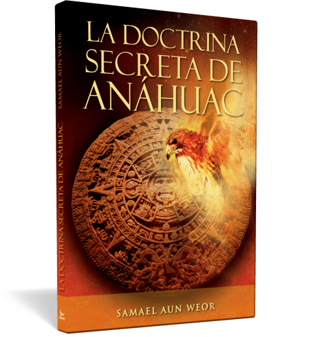 The Secret Doctrine of Anahuac