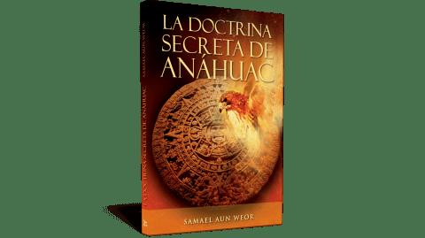A Nahuák titkos tantételei - V.M. Samael Aun Weor