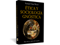 Ética y sociología gnósticaÉtica y sociología gnóstica - Samael Aun Weor