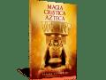 Magia crística azteca - Samael Aun Weor