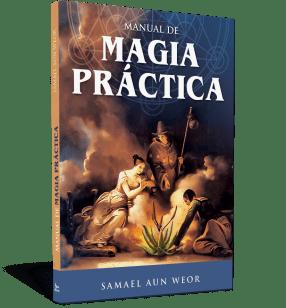 Manual de magia prácticaManual de magia práctica - Samael Aun Weor