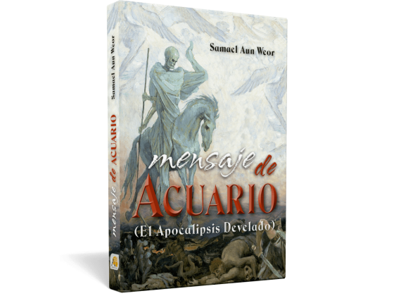 Mensaje de AcuarioMensaje de Acuario - Samael Aun Weor