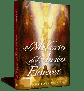 Il mistero dell'aureo fiorire - V.M. Samael Aun Weor