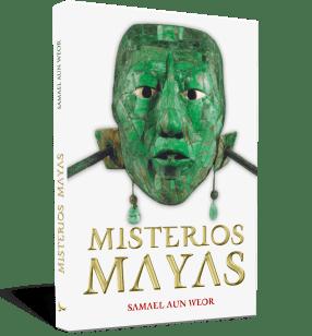 Misterios mayas - Samael Aun Weor