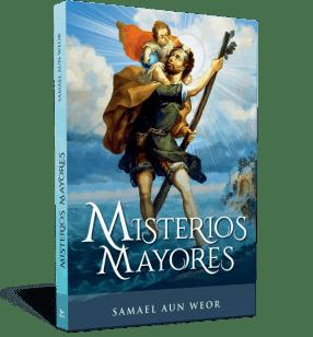 Misterios mayoresMisterios mayores - Samael Aun Weor