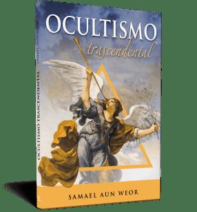 Ocultismo trascendentalOcultismo trascendental - Samael Aun Weor