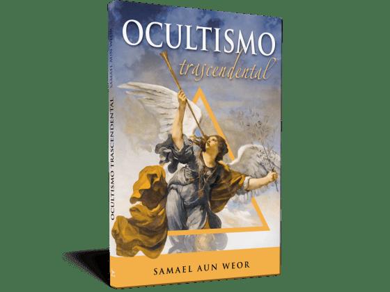 Ocultismo trascendental - Samael Aun Weor