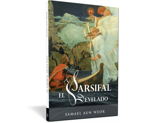 Il Parsifal svelato - V.M. Samael Aun Weor
