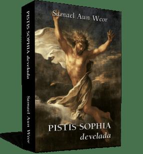 Pistis Sophia develadaPistis Sophia develada - Samael Aun Weor