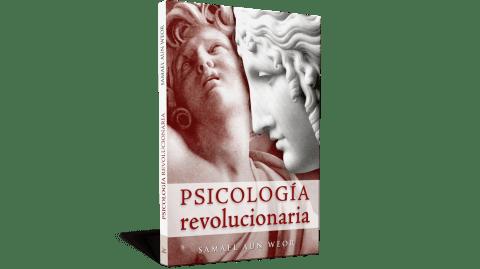 Psicologia rivoluzionaria - V.M. Samael Aun Weor