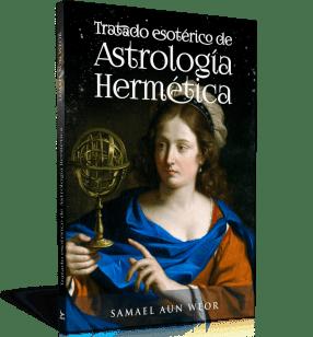 Tratado esotérico de astrología herméticaTratado esotérico de astrología hermética - Samael Aun Weor