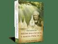 Tratado de medicina oculta y magia prácticaTratado de medicina oculta y magia práctica - Samael Aun Weor
