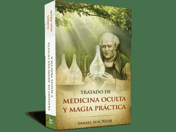 Okkult orvoslás és gyakorlati mágia értekezés - V.M. Samael Aun Weor
